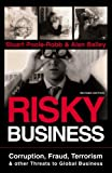 Risky Business: Corruption, Fraud, Terrorism & Other Threats to Global Business