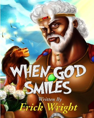 When God Smiles (XI Kush) (Volume 1) [Wright, Erick N] (Tapa Blanda)