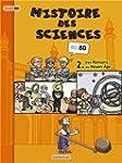 HISTOIRE DES SCIENCES EN BD T02 : DES...
