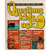 Questions Kids Ask About Animalsby Robin Rivers