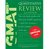 The Official Guide for GMAT Quantitative Review, 2nd Edition ~ Graduate Management...