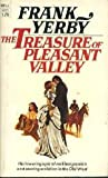 The Treasure of Pleasant Valley (0330247743) by Frank Yerby