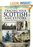 Tracing Your Scottish Ancestors (Tracing Your... (Pen & Sword))