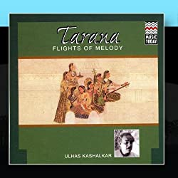 Tarana Flights Of Melody