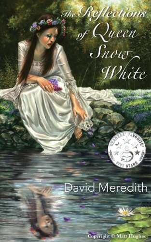 Amazon.com: The Reflections of Queen Snow White eBook: David Meredith: Kindle Store