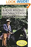 Grass Beyond the Mountains: Discoveri...