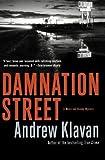 Damnation Street (Weiss and Bishop Novels) (0156032627) by Klavan, Andrew