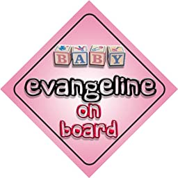Baby Girl Evangeline on board novelty car sign gift / present for new child / newborn baby