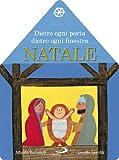 img - for Dietro ogni porta dietro ogni finestra. Natale. Il libro calendario dell'Avvento book / textbook / text book