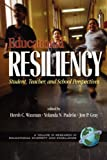 img - for Educational Resiliency: Student, Teacher, and School Perspectives (PB) (Research in Educational Diversity and Excellence) book / textbook / text book