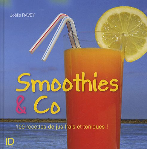 Smoothies and co