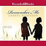 Remember Me | Cheryl Robinson