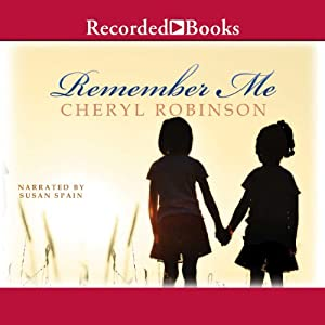 Remember Me | [Cheryl Robinson]