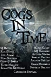 Cogs in Time (Steampunk Series) (Volume 1)