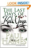 The Last Days of Kali Yuga