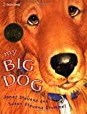 My Big Dog (Family Storytime) (0307102203) by Janet Stevens