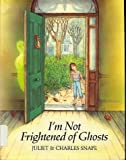 img - for I'm Not Frightened of Ghosts book / textbook / text book