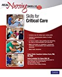 img - for Real Nursing Skills 2.0: Skills for Critical Care (2nd Edition) book / textbook / text book