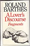 A Lover's Discourse (0224016725) by Barthes, Roland
