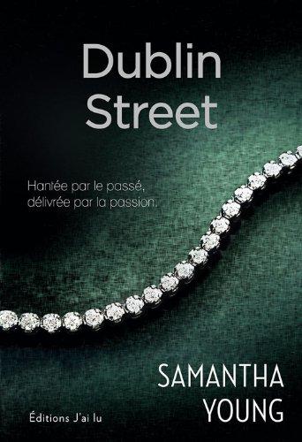 Samantha Young - Dublin Street (SEMI-POCHE SENT)