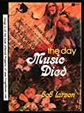 The day music died (0884190307) by Larson, Bob