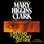 Pretend You Don't See Her | Mary Higgins Clark