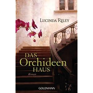 Das Orchideenhaus: Roman