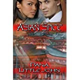Asian Spice ~ Dana Littlejohn
