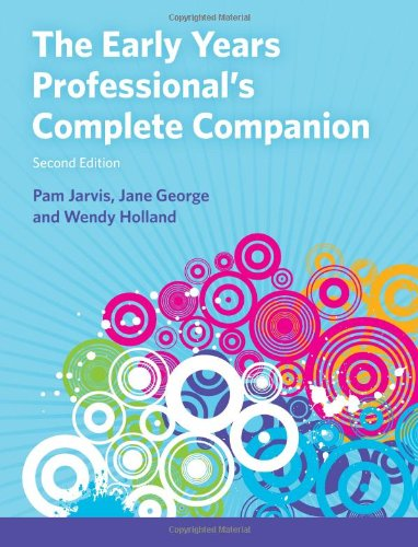 The Early Years Professional's Complete Companion