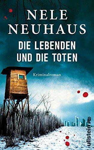 Buchcover: Die Lebenden und die Toten (Ein Bodenstein-Kirchhoff-Krimi, Band 7)