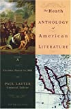 The Heath Anthology Of American Literature: Colonial Period To 1800, Volume A (0618532978) by Lauter, Paul