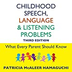 Childhood Speech, Language, and Listening Problems | Patricia McAleer Hamaguchi