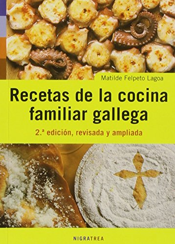 RECETAS DE LA COCINA FAMILIAR GALLEGA