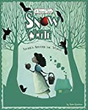 img - for Snow White Stories Around the World: 4 Beloved Tales (Multicultural Fairy Tales) book / textbook / text book