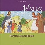 echange, troc Catherine Carré - Jésus : Paroles et paraboles
