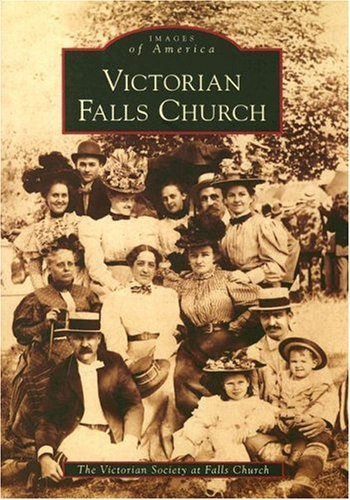 Victorian Falls Church (VA) (Images of America)