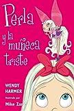 Perla y la muneca triste / Pearlie and the Big Doll (Perla / Pearlie) (Spanish Edition)