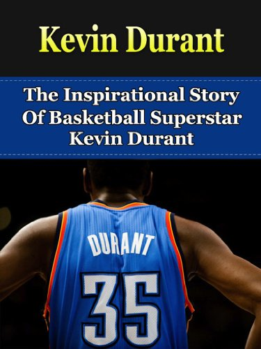 Kevin Durant: The Inspirational Story of Basketball Superstar Kevin Durant cover