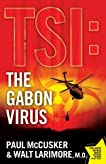 TSI: The Gabon Virus