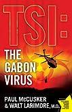 TSI: The Gabon Virus