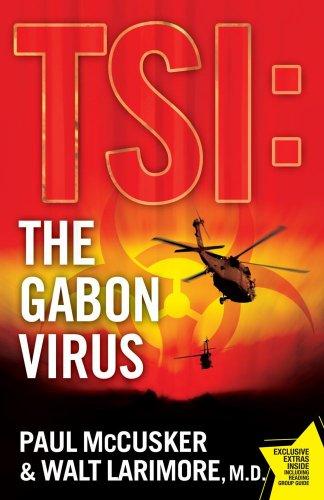 The Gabon Virus: A Novel (TSI)