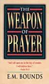 The Weapon of Prayer