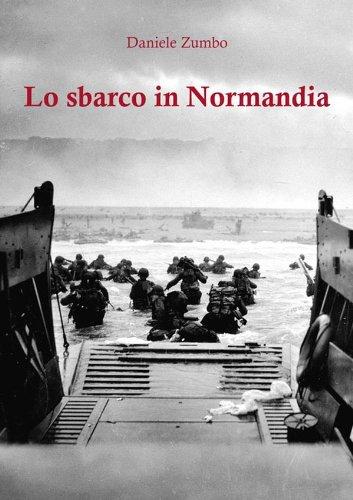 Daniele Zumbo - Lo sbarco in Normandia