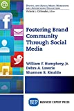 Fostering Brand Community Through Social Media