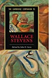The Cambridge Companion to Wallace Stevens (Cambridge Companions to Literature)