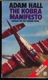 The Kobra Manifesto (0006145361) by Hall, Adam