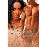 Love Thy Neighbor's Nephew ~ Stephanie Williams
