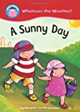 img - for Sunny Day (Start Reading: Whatever the Weather) book / textbook / text book