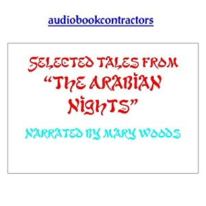 Selected Tales from 'The Arabian Nights' | [Audio Book Contractors, LLC]