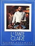 LA Tante Claire/Recipes from a Master Chef